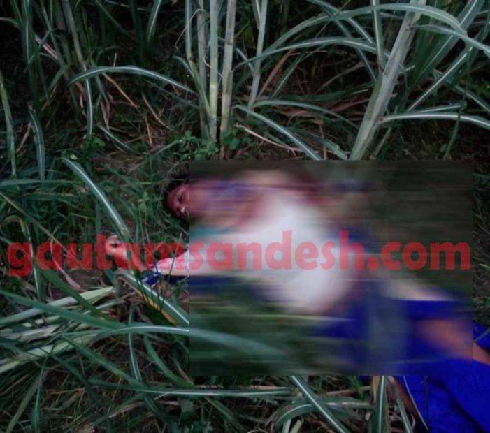 दुर्दांत तरीके से गैंगरेप के बाद युवती की हत्या, शव बरामद